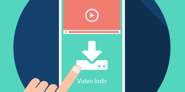En İyi Android Video İndirme Uygulamaları