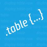 Sadece CSS Kullanarak Tablo Nasıl Yapılır?